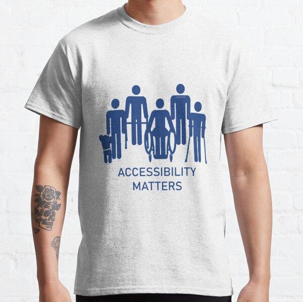 Accessibility Matters (blue color) Classic T-Shirt