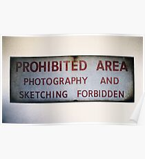 No Photography or Sketching  Poster