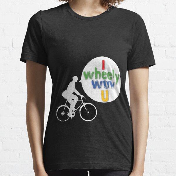 I Wheely Wuv U (White) Essential T-Shirt