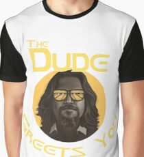 The Dude - Greets You Graphic T-Shirt