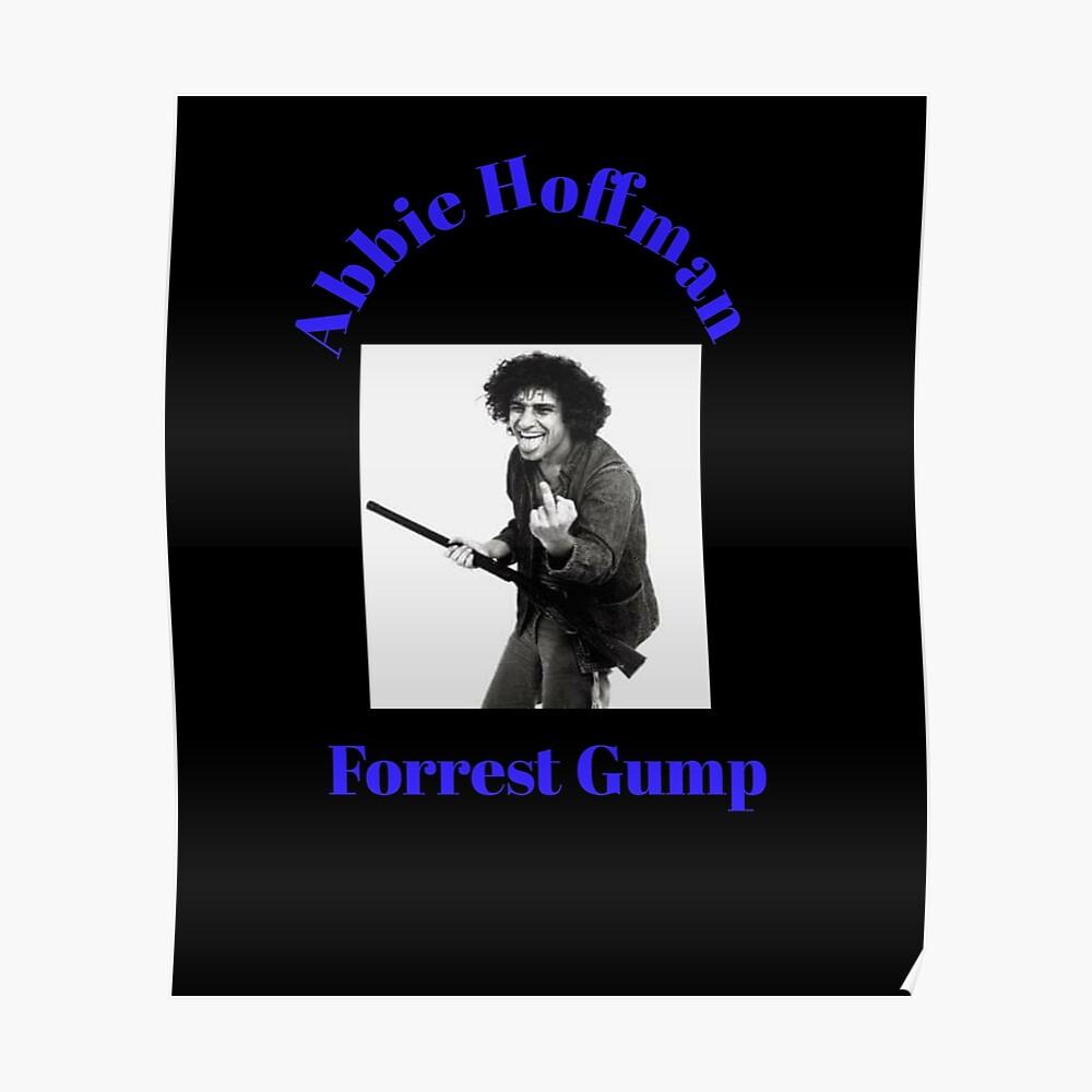 abbie hoffman forrest gump t-shirts ...