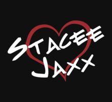 I Love Stacee Jaxx