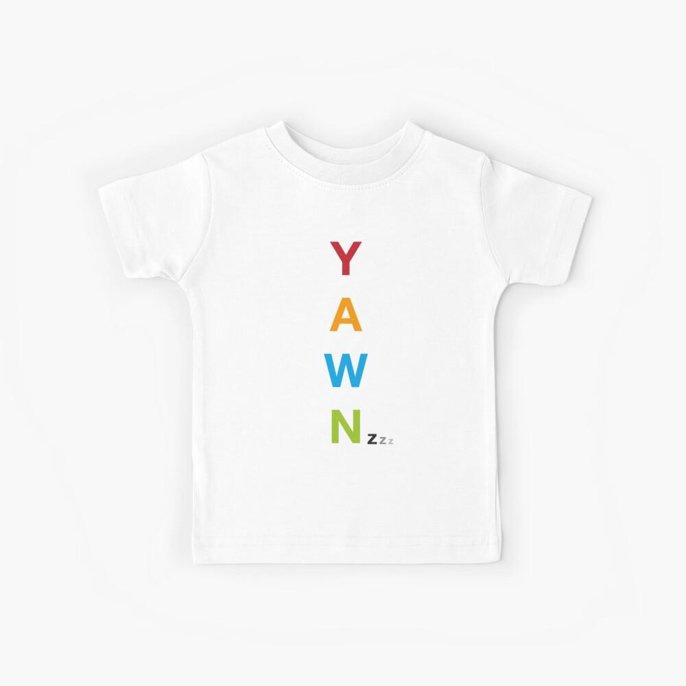 Yawn Kinder T-Shirt