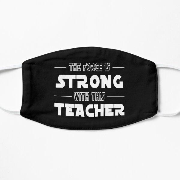 La force est forte avec cet enseignant Masque sans plis