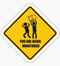 You are being monitored Sticker