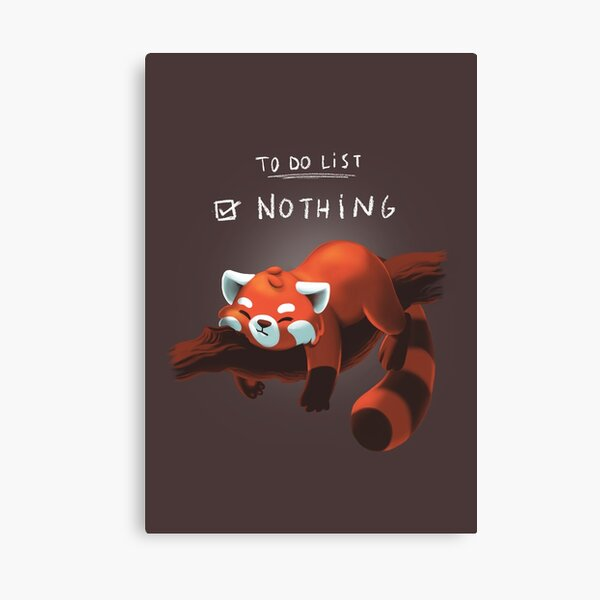 Red Panda Day - to Do List Nothing - Cute Fluffy Animal - Procrastinate Canvas Print