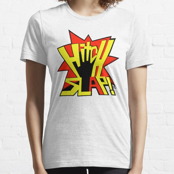 HITCH SLAP! Essential T-Shirt