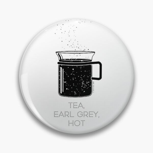 Tea, Earl Grey, Hot - Captain Picard, Star Trek TNG, Star field (light backgrounds) Pin