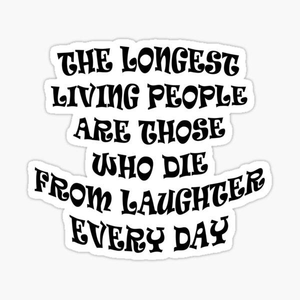 Keep Laughing! Sticker