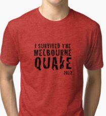 Melbourne quake survivor tshirt Tri-blend T-Shirt