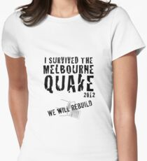 Melbourne quake survivor tshirt Womens Fitted T-Shirt