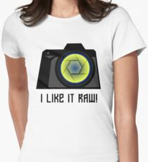I Like it RAW! Womens Fitted T-Shirt