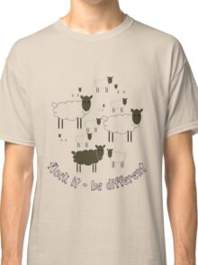 Flock It - Be Different Classic T-Shirt