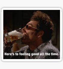 Feeling Good with Kramer Sticker