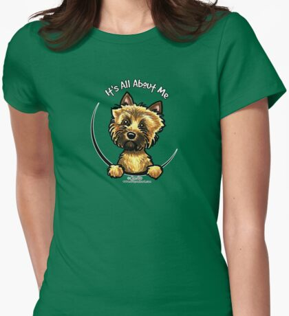 Cairn Terrier :: It's All About Me T-Shirt