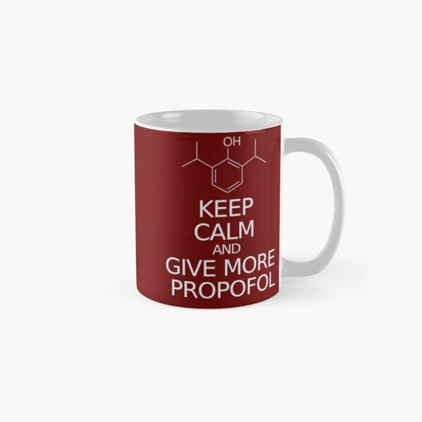 Bleib ruhig und gib mehr Propofol Tasse (Standard)