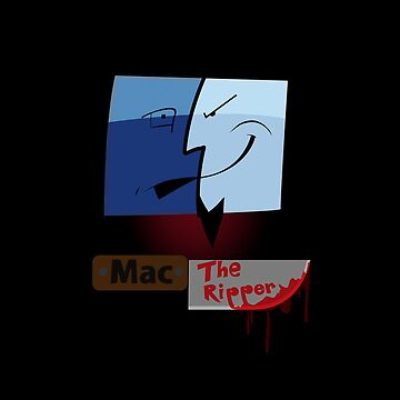 Mac The Ripper by twolanetommy