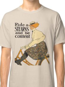 Ride A Stearns Bicycle and Be Content Classic T-Shirt