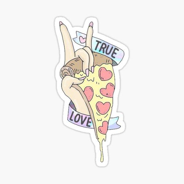 TRUE LOVE PIZZA Sticker