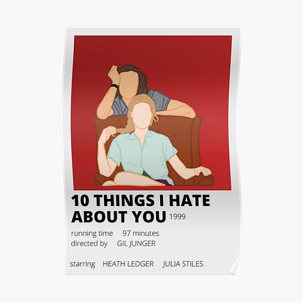 10 things i hate about you minimalist poster Poster