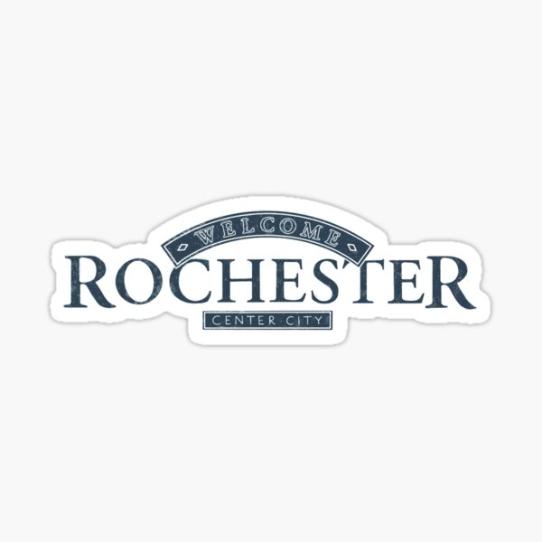 Welcome to Rochester  Sticker