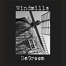 Windmills by Degroom