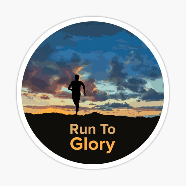 Run To Glory Sticker