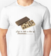 Life is like a box of chocolates..... T-Shirt