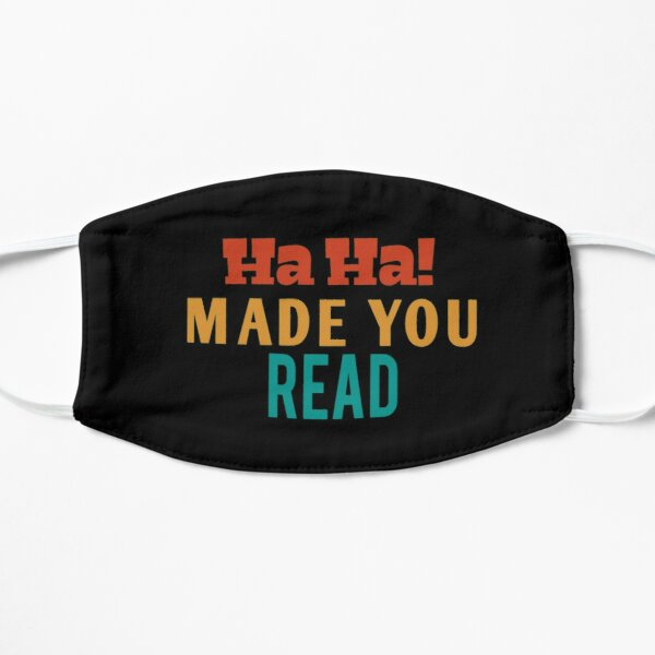 Ha Ha Made You Read | funny Teacher , Librarian , Reading , Read , Gifts For Teachers, Book Nerd, Read vintage style idea design Mask
