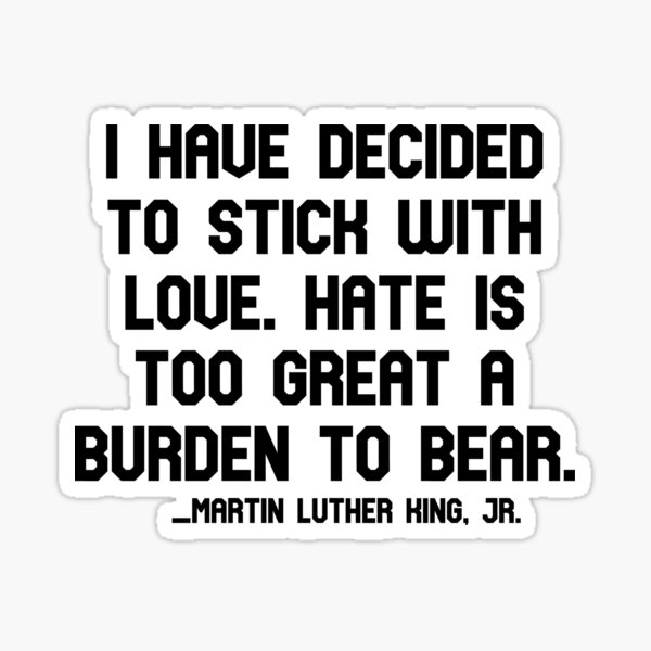 Martin Luther King jr quote / martin luther king day / martin luther king quotes Sticker