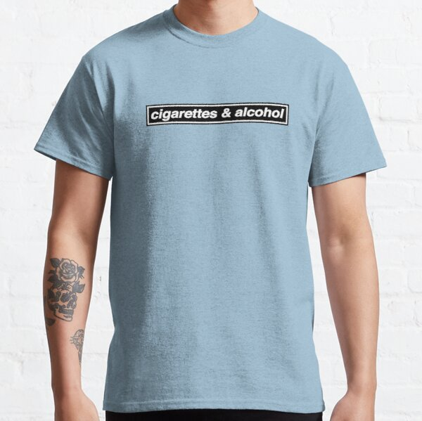 Cigarettes & Alcohol - OASIS Band Tribute - MADE IN THE 90s Classic T-Shirt