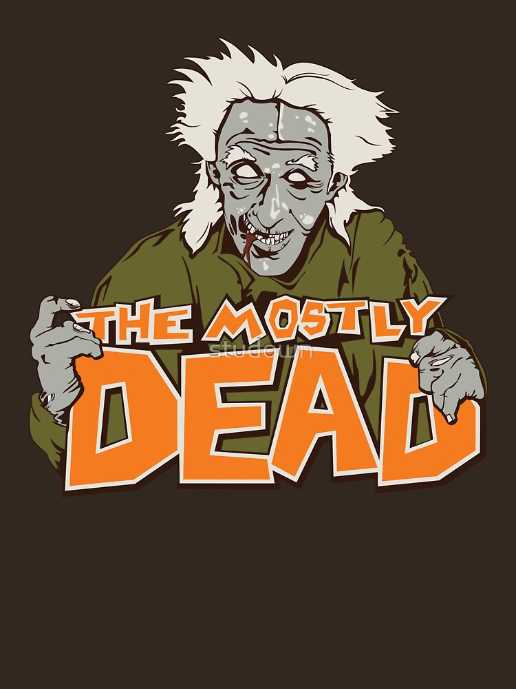 The Mostly Dead | Unisex T-Shirt