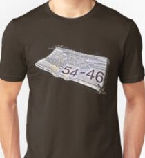 54-46 Was My Number Unisex T-Shirt