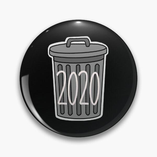 2020's trash Pin