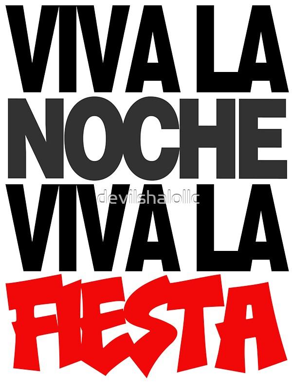 Quot Viva La Noche Viva La Fiesta Quot Stickers By