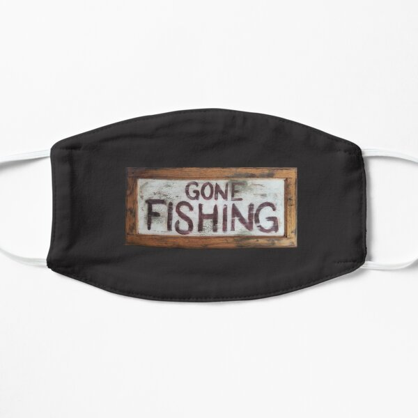 Gone Fishing Flat Mask
