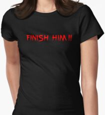 Finish Him! Womens Fitted T-Shirt
