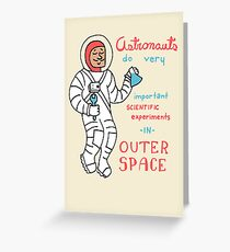 Scientific Astronauts - funny cartoon drawing with handwritten text Greeting Card