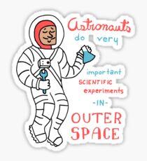 Scientific Astronauts - funny cartoon drawing with handwritten text Sticker