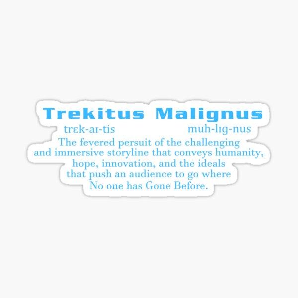 Trekitus Malignus Sticker
