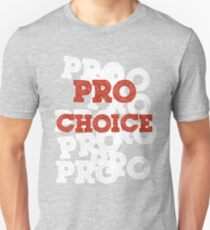 Pro Choice (Abortion rights) Unisex T-Shirt