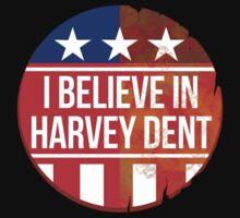 I beleive in Harvey Dent - Batman