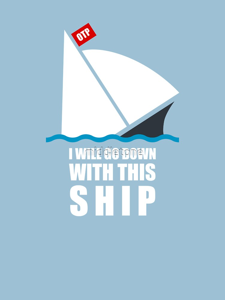 I Will Go Down With This Ship | Unisex T-Shirt