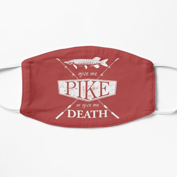 Give Me Pike or Give Me Death - White Mask