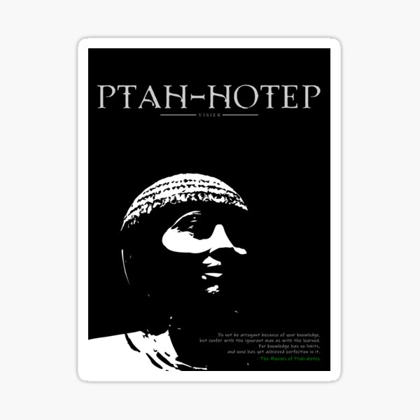 A Quote By Ptah-Hotep Sticker