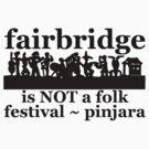 Fairbridge is NOT a folk festival! by ligortees