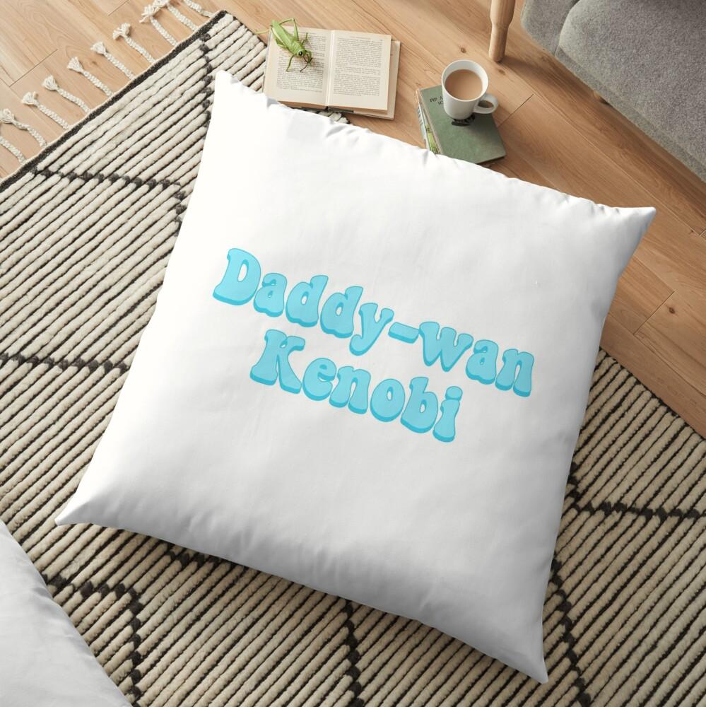 Daddy-wan Kenobi Floor Pillow