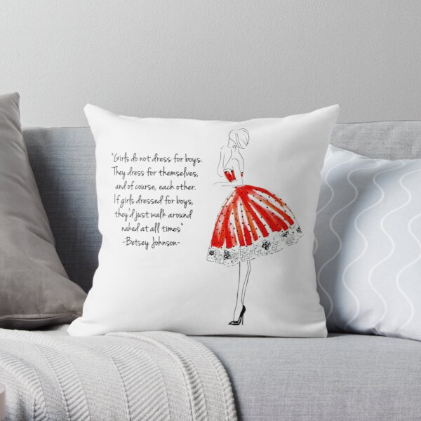 Betsey Johnson Quote Throw Pillow