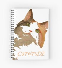 Cattitude - A Cat With Attitude Spiral Notebook