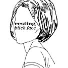 Resting Bitch Face (RBS) by katherine montalto